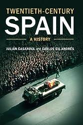 Twentieth-Century Spain: A History