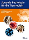 Spezielle Pathologie für die Tiermedizin -