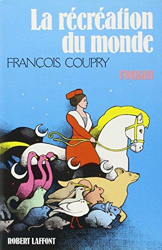 IAD - RECREATION DU MONDE par FRANCOIS COUPRY