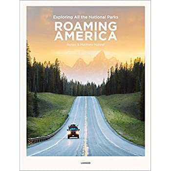 Roaming America : Exploring All the National Parks