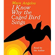 I Know Why the Caged Bird Sings: Audio Cds