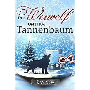 Tannenbaum Buch.Lesen Der Werwolf Unterm Tannenbaum Buch Online Buch Verzeichnis