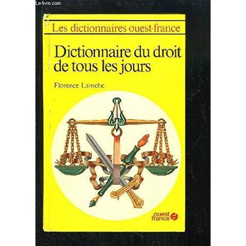 Dictionnaire du Droit de tous les jours.