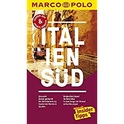 MARCO POLO Reiseführer Italien Süd: Reisen mit Insider-Tipps. Inklusive kostenloser Touren-App & Update-Service