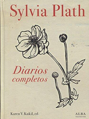 Diarios completos (Trayectos) por Sylvia Plath