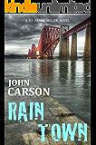 RAIN TOWN: Book 3 (Frank Miller Series)