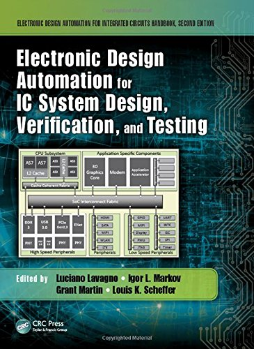 Electronic Design Automation for IC System Design, Verification, and Testing (Electronic Design Automation for Integrated Circuits Handbook)
