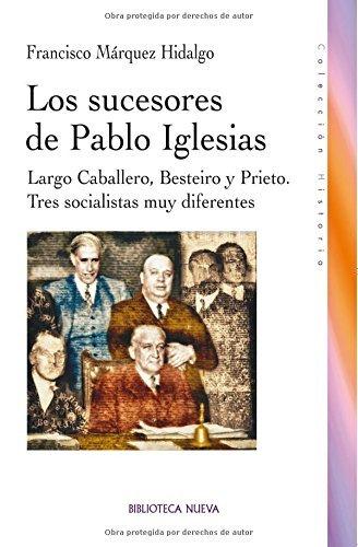 Los Sucesores de Pablo Iglesias Cover Image