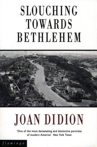 Slouching Towards Bethlehem by Joan Didion (1993-01-25)