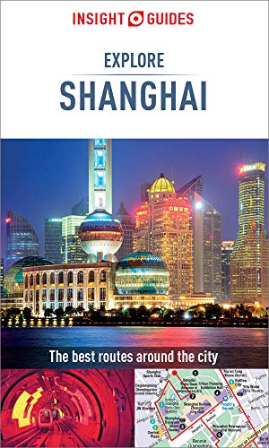 Insight Guides Explore Shanghai (Travel Guide eBook) (Insight ...