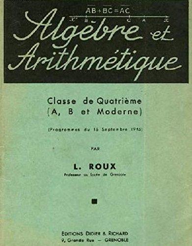 Algèbre et trigonométrie Classe de Première (Sections C et Moderne) (Programmes du 15 Septembre 1945)