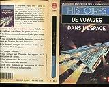 La grande anthologie de la Science-Fiction : Histoires de voyages dans l'espace