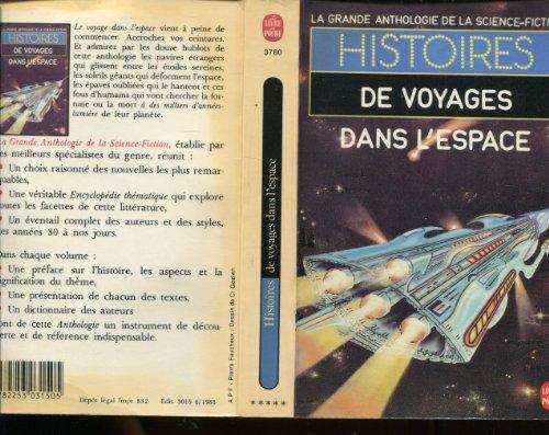 La grande anthologie de la Science-Fiction : Histoires de voyages dans l'espace par Ray Bradbury - Robert Sheckley