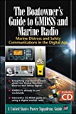 The Boatowners Guide to GMDSS and Marine Radio: Marine Distress and Safety Communications in the Digital Age