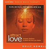 Attract Love: Brain Wave Subliminal