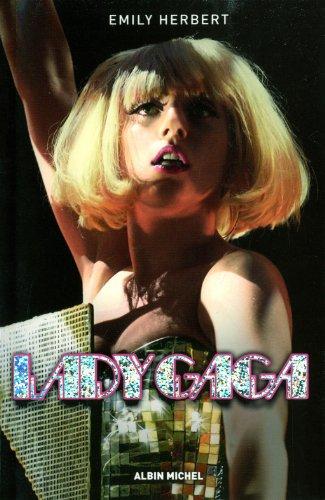 Lady Gaga le phénomène
