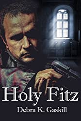Holy Fitz (Fitz series) (Volume 2) by Debra Gaskill (2016-01-10)
