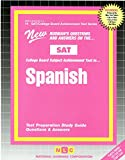 Spanish : Test Preparation Study Guide Questions & Snaswers .) (College Board Sat II Subject Test Series)