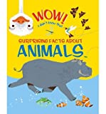 [(Wow, I Didn't Know That! Animals )] [Author: Kingfisher Books] [Sep-2013]