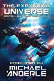 The Expanding Universe: An Exploration of the Science Fiction Genre: Volume 1 (SCIFI Anthology)