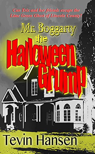 Mr. Boggarty: The Halloween Grump: (spooky Halloween adventure for kids 9-12) (English Edition)