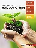 Hands-on Farming. Per le Scuole superiori. Con Contenuto digitale (fornito elettronicamente)
