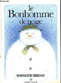Le Bonhomme de neige par Raymond Briggs