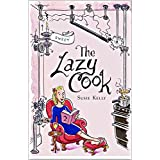 The Lazy Cook (Book 2): Quick And Easy Sweet Treats (English Edition)