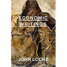 Economic Writings: John Locke (English Edition)