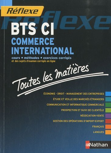 Toutes les matires Rflexe : Commerce International - BTS by Danile Legay (2010-08-11)