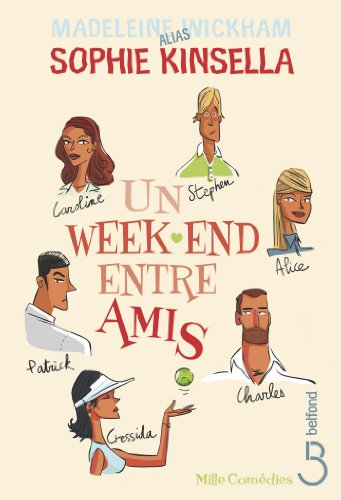 Un week-end entre amis (MILLE COMEDIES) par Madeleine WICKHAM