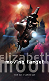 Moving Target: Vatta's War: Book Two
