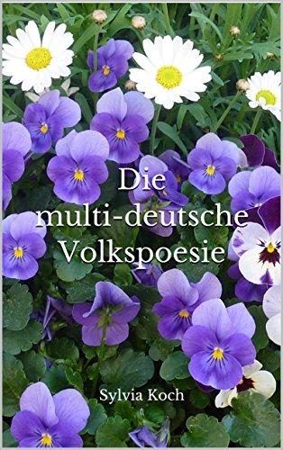 Die multi-deutsche Volkspoesie