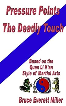 Pressure Points The Deadly Touch (English Edition)