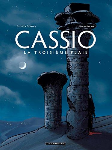 Cassio, Tome 3 : La troisième plaie