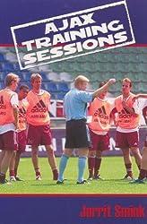 Ajax Training Sessions (English Edition)