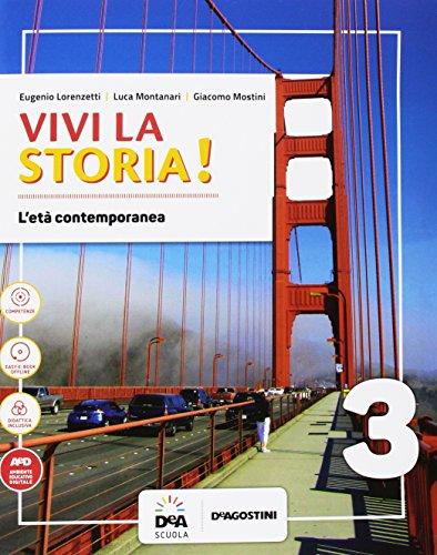 Vivi la storia! Per la Scuola media. Con e-book. Con espansione online. Con 2 libri: Fonti storiche del '900-Quaderno. Con DVD-ROM: 3