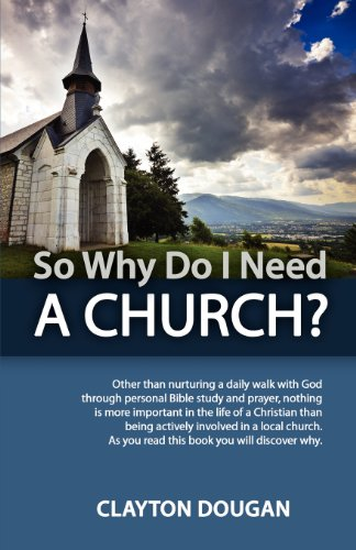 So Why Do I Need a Church (Folio Gospel Press)