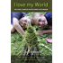 I love my world: The playful, hands-on nature connection guidebook