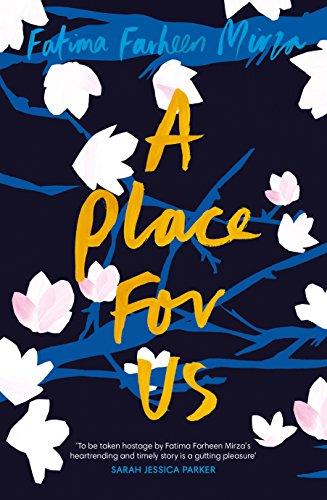 Buchseite und Rezensionen zu 'A Place for Us' von Fatima Farheen Mirza