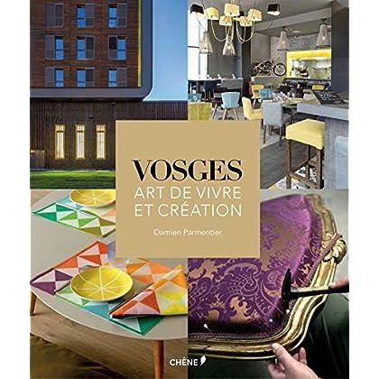 Vosges, art de vivre et création