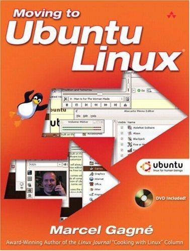 Moving to Ubuntu Linux by Marcel Gagné (2006-08-27) par Marcel Gagné