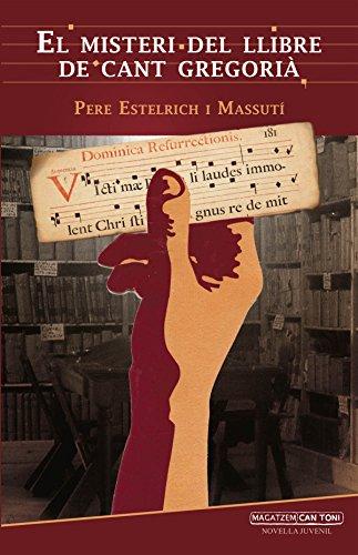 El misteri del llibre de cant gregorià (Magatzem can Toni)