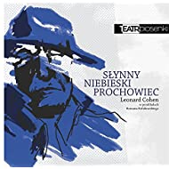 Teatr Piosenki - Slynny Niebieski Prochowiec - Leonard Cohen