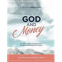 God & Money: A Six-Week Bible Study