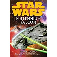 Star Wars: Millennium Falcon by James Luceno (1-Apr-2010) Paperback