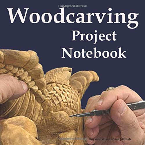 Woodcarving Project Notebook: Bird Cover - A Journal for 15 Wood Carving Projects - Each Project has 7 Pages to Document Wood, Tools, Carving and Painting Techniques, Notes and Competition Entry Chip Carving Knives