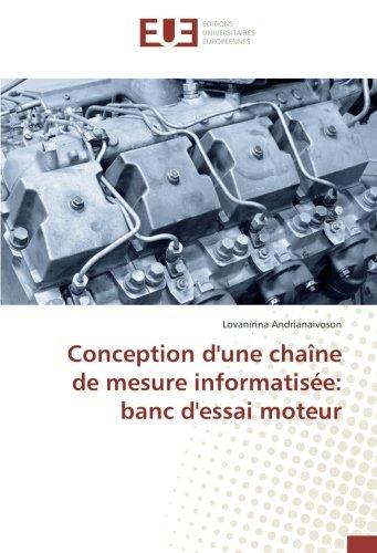 Conception d'une chaîne de mesure informatisée: banc d'essai moteur par Lovanirina Andrianaivoson