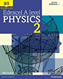 Edexcel A level Physics Student Book 2 + ActiveBook (Edexcel GCE Science 2015)