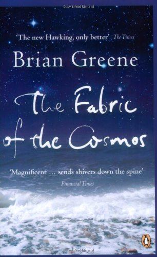 Fabric of the Cosmos: Space, Time and the Texture of Reality (Penguin Press Science)